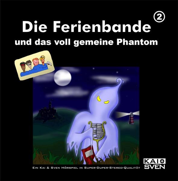 Die Ferienbande: Die Ferienbande und das voll geheime Phantom (Hörspiel) - 1 CD